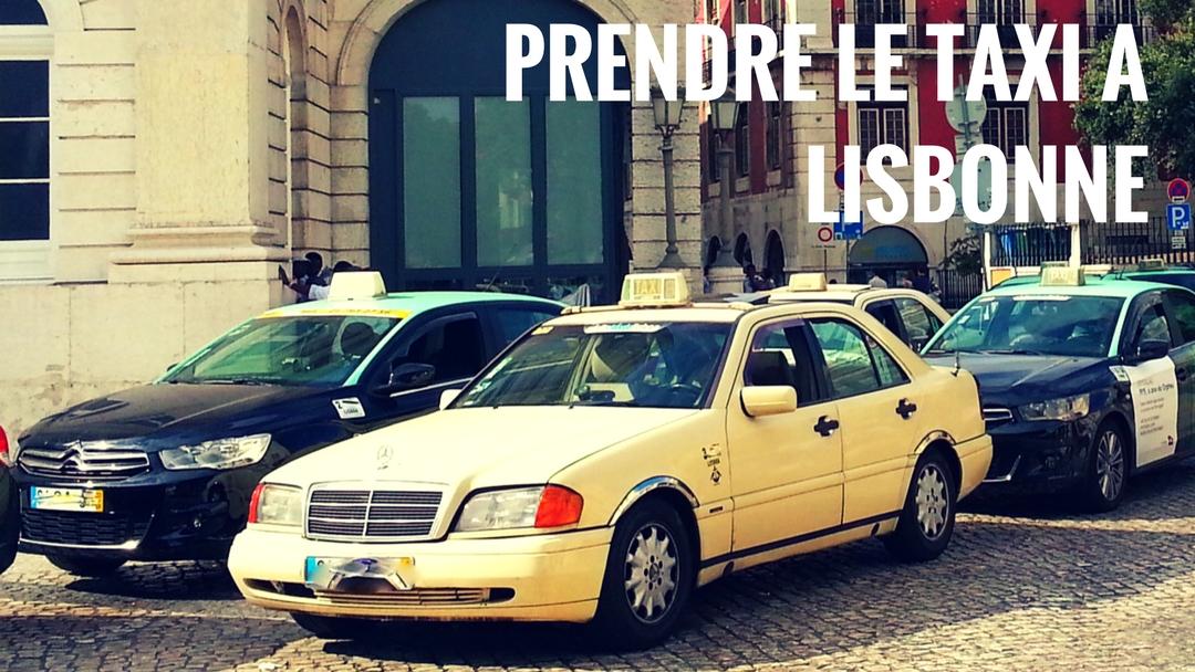 Prendre le taxi à Lisbonne