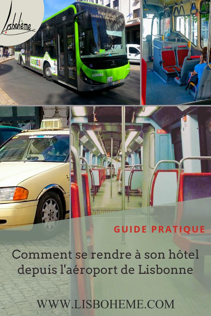 Comment rejoindre son hôtel depuis l'aéroport de Lisbonne. Guide pratique avec les différents moyens de transports à votre disposition.