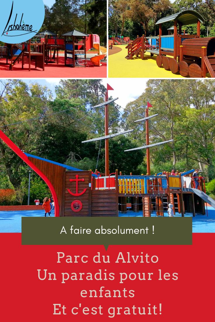 Parc du Alvito à Lisbonne, véritable paradis pour les enfants. Epingle Pinterest