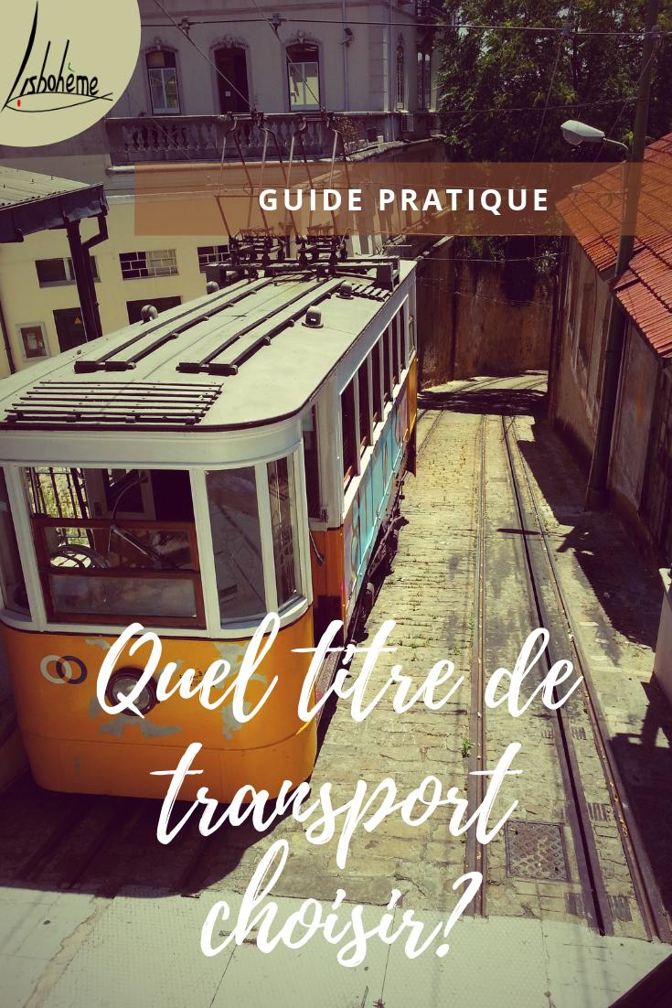 Quel titre de transport choisir pour se déplacer à Lisbonne