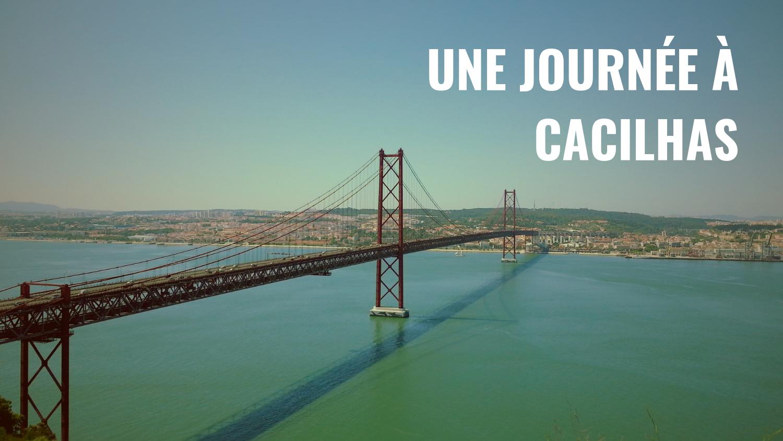 Une journée à Cacilhas – Itinéraire découverte gratuit