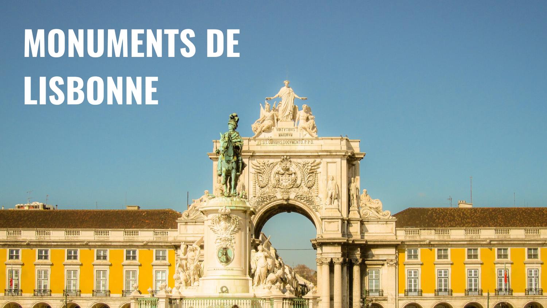 Monuments emblématiques de Lisbonne